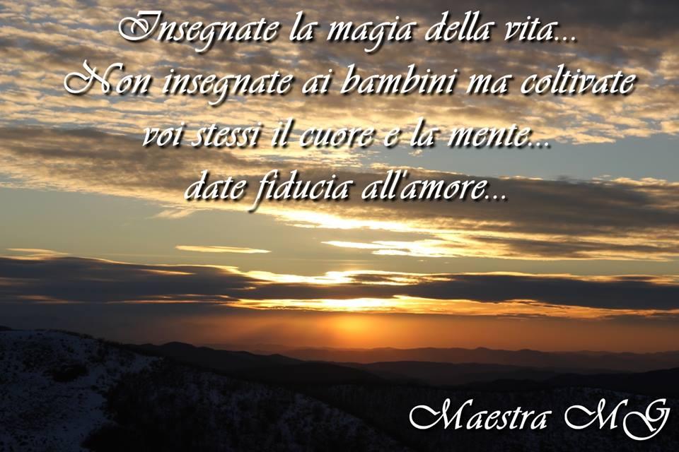 Insegnare la magia della vita…