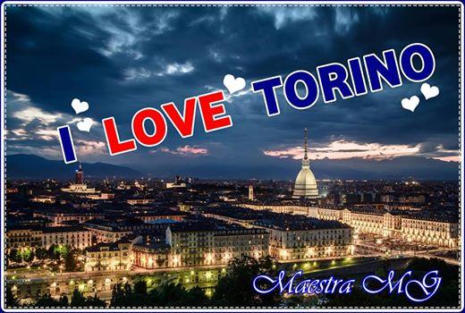 I LOVE TORINO…la mia città.